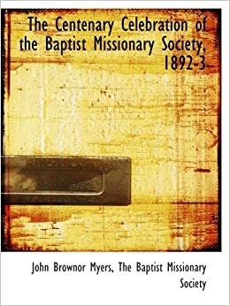 Book The Centenary Celebration of the Baptist Missionary Society, 1892-3