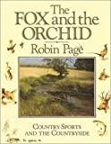 The Fox and the Orchid, Robin Page, 1904057322
