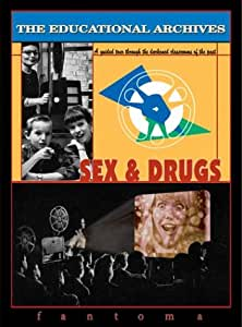 The Educational Archives: Sex & Drugs