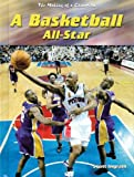 A Basketball All-Star, William Scott Ingram, 1403453632