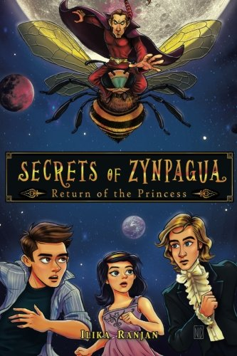 Secrets of Zynpagua: Return of the Princess