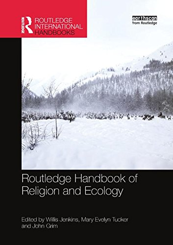 Search : Routledge Handbook of Religion and Ecology (Routledge International Handbooks)