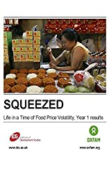 Squeezed: Life in a Time of Food Price Volatility, Year 1 results (English Edition)