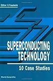 Superconducting Technology 9789810206284