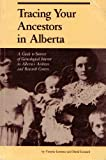 img - for Tracing Your Ancestors in Alberta book / textbook / text book