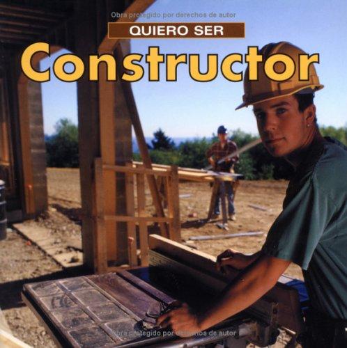Quiero ser constructor (Spanish Edition)