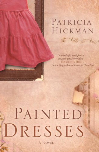 Painted Dresses: A Novel - Painted Houses