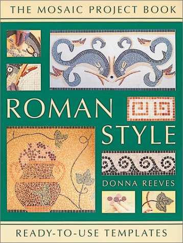 Pdf Hobbies Roman Style: Mosaic Project Book