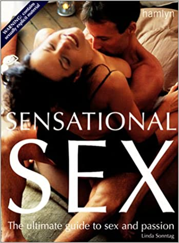 Guide passion sensational sex sex ultimate