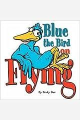 Blue the Bird On Flying