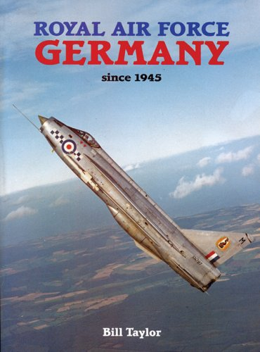 Read Online Royal Air Force Germany Since 1945 pdf