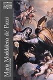 Maria Maddalena de' Pazzi: Selected Revelations (Classics of Western Spirituality)