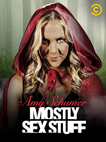 Amy Schumer: Mostly Sex Stuff (Knock Knock Jokes For Your Best Friend)