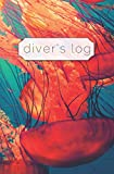 Diver's Log: Diving Log Book | 5.25 x 8 SCUBA Dive Record | Logbook | Soft-Cover Jellyfish