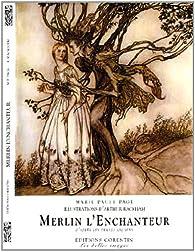 Merlin l'enchanteur d'après les textes anciens par Marie Paule Page