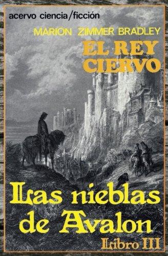 Libro : El Rey Ciervo: Libro 3 De Las Nieblas De Avalon (...