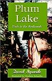 Plum Lake, David Nyweide, 1878569597