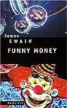 Funny money par Swain