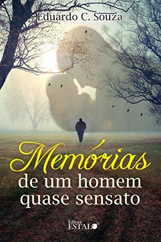 Memórias de um homem quase sensato