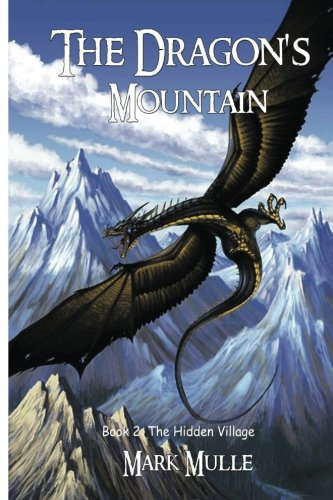 Download The Dragon's Mountain, Book Two: The Hidden Village (Volume 2) pdf epub