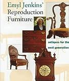 Reproduction Furniture, Emyl Jenkins, 0517585278