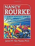 Nancy Rourke: Deaf Artist Series