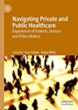 Navigating Private and Public