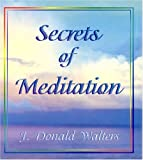 Secrets of Meditation, J. Donald Walters, 1565897390
