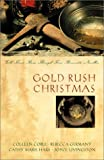 Gold Rush Christmas, Colleen Coble and Rebecca Germany, 1586607774