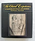 The Choral Experience : Literature, Materials, and Methods, Winold, Allen and Robinson, Ray, 006161419X