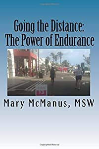 Going the Distance: The Power of Endurance
