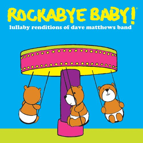 Perfect Baby shower gift idea list for necessity baby gifts: Rockabye Baby! Lullaby Renditions Of Dave Matthews Band