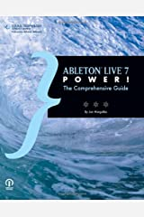 Ableton Live 7 Power!: The Comprehensive Guide Paperback
