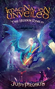 ImagiNation Unveiled: The Hidden Realm by [Probus, Judy]