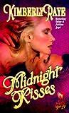Midnight Kisses, Kimberly Raye, 0505523612