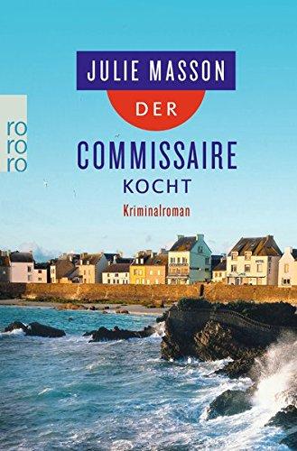 Der Commissaire kocht (Lucien Lefevre ermittelt, Band 3)