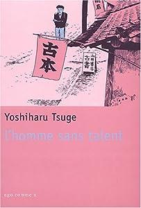 vignette de 'L'homme sans talent (Yoshiharu Tsuge)'