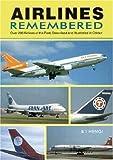 Airlines Remembered, B. I. Hengi, 1857800915