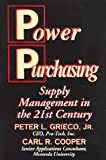 Power Purchasing : Supply Management in the 21st Century, Grieco, Peter L., Jr. and Cooper, Carl R., 0945456131