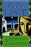 Death in Zanzibar, M. M. Kaye, 0312241240