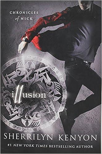 Amazon Illusion Chronicles Of Nick Sherrilyn Kenyon Books