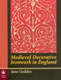Medieval Decorative Ironwork in England