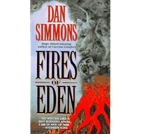 Fires Of Eden Simmons Dan 9780061056147 Amazon Com Books