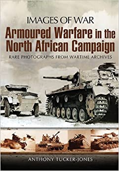 Book Armoured Warfare in the North African Campaign (Images of War)