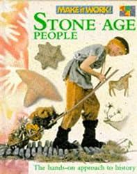 Stone Age People (Make it Work! History)