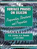 img - for Surface Phases on Silicon: Preparation, Structure and Properties by V. G. Lifshits (1994-10-26) book / textbook / text book