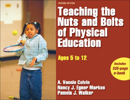 Teaching the Nuts and Bolts of Physical Education - 2nd...