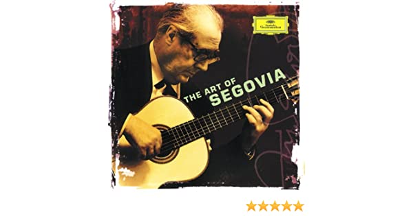 Andrés Segovia - The Art of Segovia de Andrés Segovia en Amazon ...