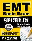 EMT Basic Exam Secrets Study Guide: EMT-B Test Review for the National Registry of Emergency Medical Technicians (NREMT) Basic Exam