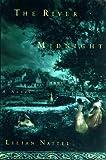 The River Midnight, A Novel